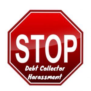 Stop Debt Collector Harassment