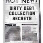 Dirty Little Debt Collection Secrets