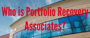 Who is Portfolio Recovery? Associates