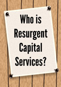 Who is Resurgent Capital Services?