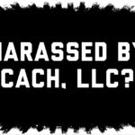 Harassed by Collection Agency CACH, LLC in New York or New Jersey?