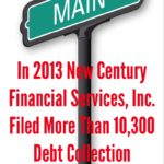 How Many New York Debt Collection Cases Did New Century Financial Services, Inc. File in 2013?