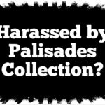 Harassed by Collection Agency Palisades Collection, LLC in New York or New Jersey?