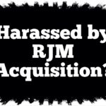 Harassed by Collection Agency RJM Acquisition, LLC in New York or New Jersey?