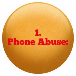 1 Phone Abuse