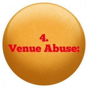 4 Venue Abuse