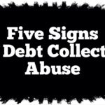 Five Signs Of Debt Collector Abuse