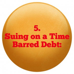 5 Suing on a Time Barred Debt