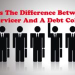 What's The Difference Between A Loan Servicer And A Debt Collector?