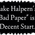 """Bad Paper"" is a Decent Start"