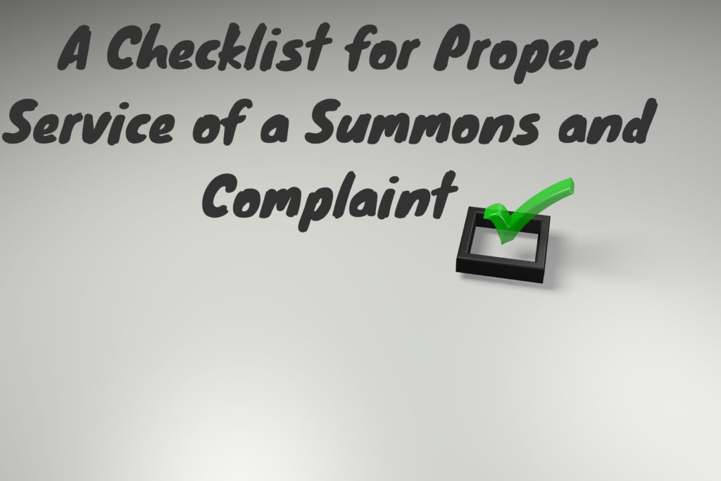 A Checklist For Proper Service Of A Ny Debt Collection Summons And Complaint The Law Offices
