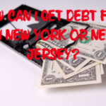 How Do I Get Debt Free In New York or New Jersey?