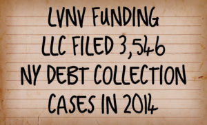 LVNV Filed  3,546 NY Debt Collection Cases In 2014