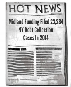 Midland Funding 23,000 Debt Collection Cases in 2014