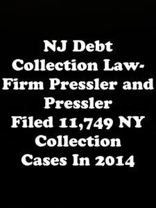 Pressler and Pressler Filed 11,749 Collection Cases In 2014