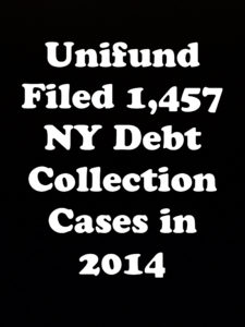 Unifund CCR, LLC Filed Only 1,457 NY Debt Collection Cases In 2014