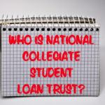 Favorable Settlement with National Collegiate Student Loan Trust