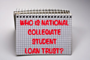 Who is National Collegiate Student Loan Trust?