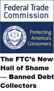 The FTC Has Published a Debt Collector S#@t List