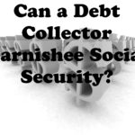 Can Social Security Be Garnisheed?