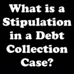 What is a Stipulation in a New York Debt Collection Case?