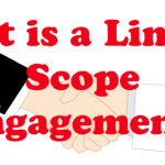 What is a Limited Scope Engagement?