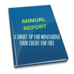 A Smart Tip For Monitoring Your Credit For Free