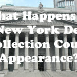 What Happens at a New York Debt Collection Court Appearance?