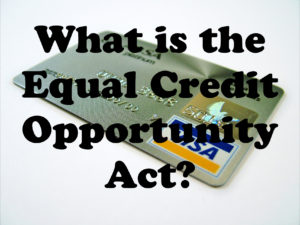What is the Equal Credit Opportunity Act?