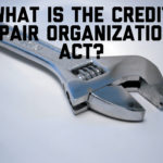 What is The Credit Repair Organizations Act?
