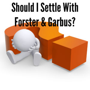 What is a Good Settlement with Forster & Garbus?