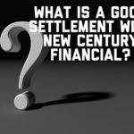 What is a Good Settlement with New Century Financial Services?