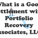 What is a Good Settlement with Portfolio Recovery Associates, LLC?