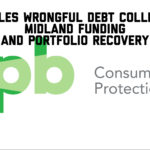 Midland Funding and Portfolio Recovery Settle Wrongful Debt Collection Claims With the CFPB