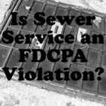 Is Sewer Service an FDCPA Violation?