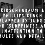 Kirschenbaum & Phillips, PC – Sloppy and Noncompliant