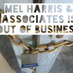 Mel Harris & Associates Is Out of Business