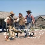 What is the Difference Between a Marshal and a Sheriff in a NY Debt Collection Lawsuit?