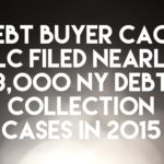 Debt Buyer CACH LLC Filed Nearly 3,000 New York Debt Collection Cases In 2015