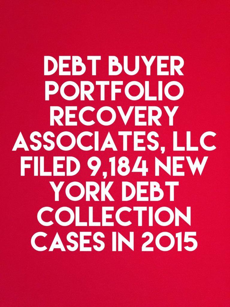 debt buyer portfolio recovery associates filed 9 184 new york debt