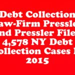 Debt Collection Law-Firm Pressler and Pressler Filed 4,578 NY Debt Collection Cases In 2015