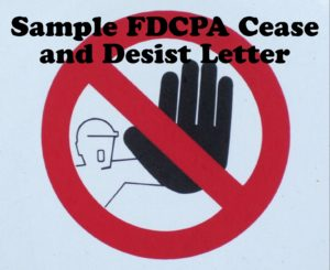 Sample FDCPA Cease and Desist Letter
