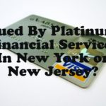 Sued By Platinum Financial Services In New York or New Jersey?