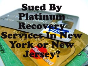 sued by platinum recovery services in new york or new jersey the