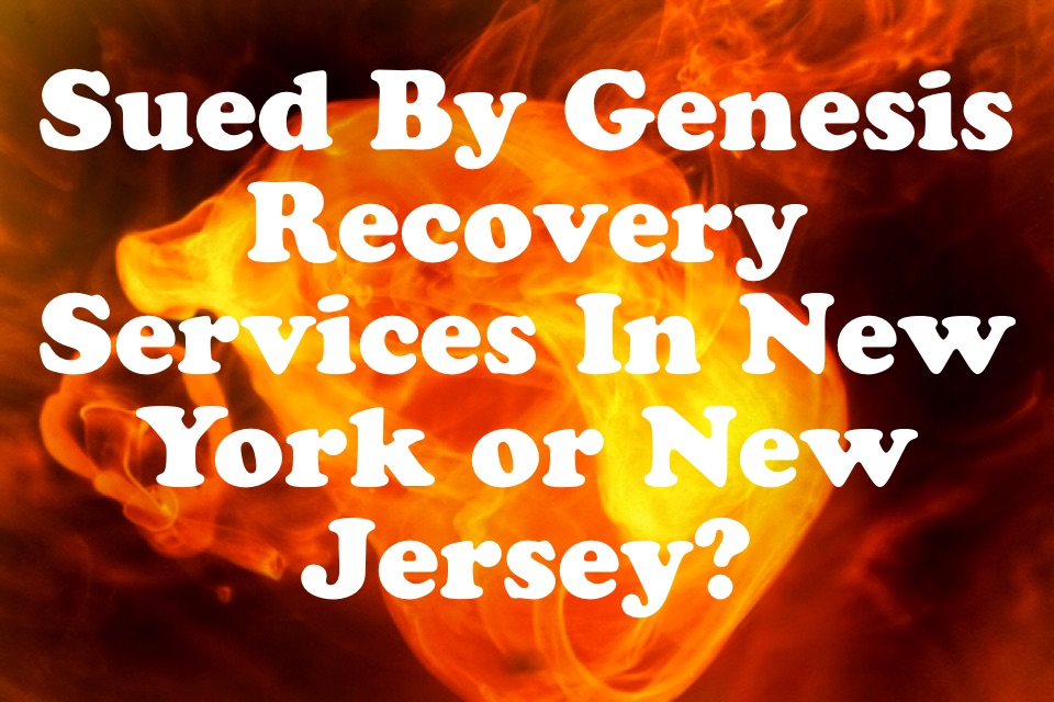 sued by genesis recovery services in new york or new jersey the