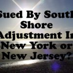 Sued By South Shore Adjustment In New York or New Jersey?