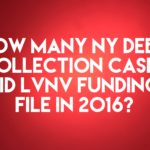 Debt Buyer LVNV Funding LLC Filed 8,621 New York Debt Collection Cases In 2016