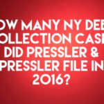 Debt Collection Law-Firm Pressler and Pressler Filed 651 NY Debt Collection Cases In 2016