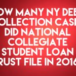 Student Loan Debt Buyer National Collegiate Student Loan Trust Filed 520 New York Debt Collection Cases In 2016