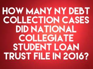 Student Loan Debt Buyer National Collegiate Student Loan Trust ...